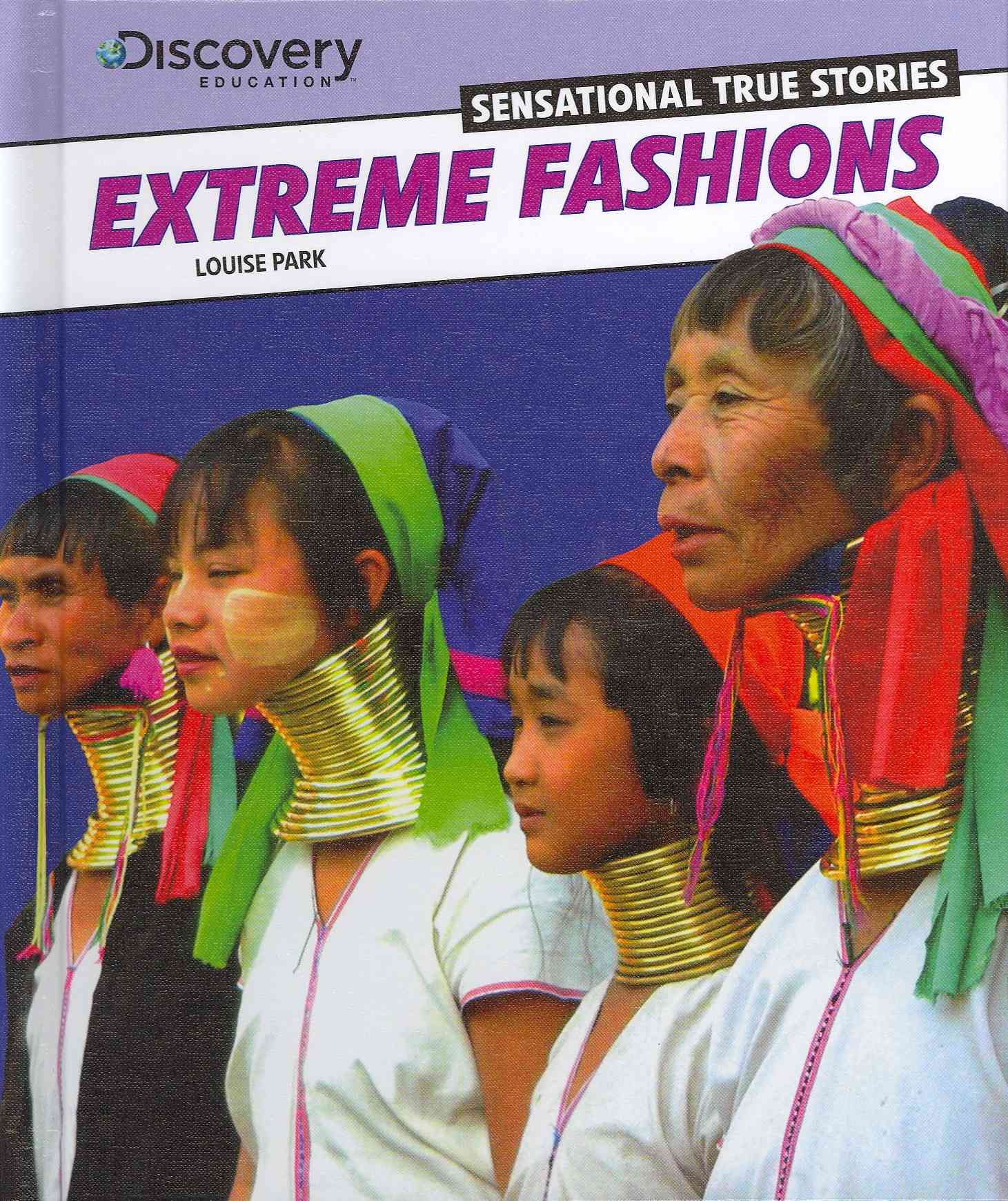 Extreme Fashions By Park, Louise