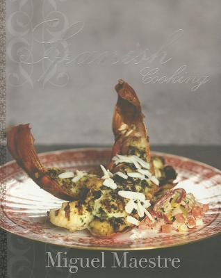 Spanish Cooking By Maestre, Miguel