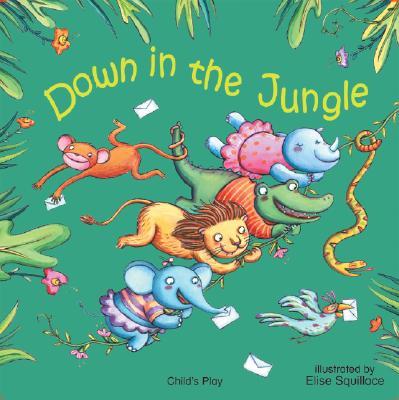 Down in the Jungle By Squillace, Elisa (ILT)